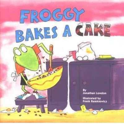 [Froggy Bakes a Cake] (Froggy Collection)