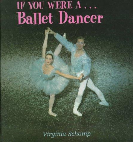 If You Were A... Ballet Dancer