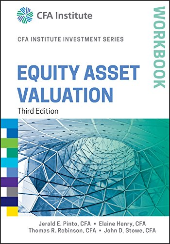 Equity Asset Valuation Workbook, 3rd Edition (CFA Institute Investment Series) ebook