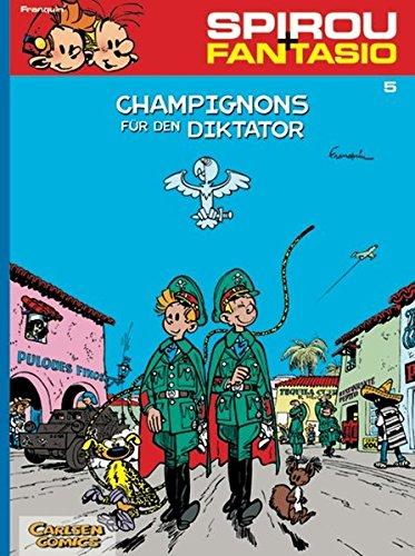 Spirou & Fantasio 5: Champignons für den Diktator: (Neuedition)