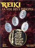 Reiki, la voie des cinq principes