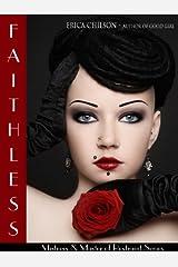 Faithless (Mistress & Master of Restraint Book 9)