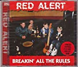 Breakin' All the Rules by Red Alert (1996-01-01)