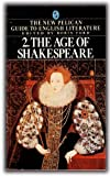 The Age of Shakespeare, , 0140222650