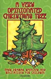 A Very Opinionated Christmas Tree, Alice Ann Glenn, Raney Good, Leigh L Gregg, Lisa Flinn, Barbara Younger, Shirley L. Ingram, LeeDell Stickler, Kathy K. Lindsey, 0687495660