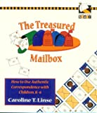 img - for The Treasured Mailbox: How to Use Authentic Correspondence with Children, K-6 (Beeline Books) book / textbook / text book