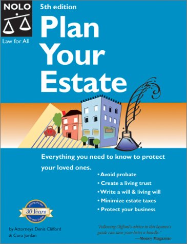 Plan Your Estate: Absolutely Everything You Need to Know to Protect Your Loved Ones (PLAN YOUR ESTATE NATIONAL EDITION) ebook
