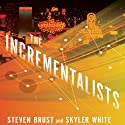 The Incrementalists Audiobook by Steven Brust, Skyler White Narrated by Ray Porter, Mary Robinette Kowal