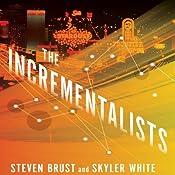 The Incrementalists | Steven Brust, Skyler White