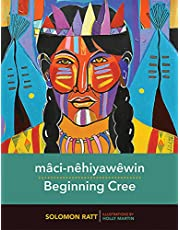 mâci-nêhiyawêwin / Beginning Cree