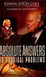 Absolute Answers to Prodigal Problems, Edwin Louis Cole, 1931682135