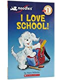 Noodles: I Love School! Level 1