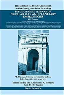 international seminar on nuclear war and planetary emergencies 32nd session ragaini r