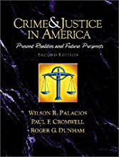 Crime and Justice in America--A Reader: Present Realities and Future Prospects (2nd Edition) (Paperback)