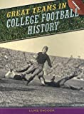 Great Teams in College Football History, Luke DeCock, 1410914941