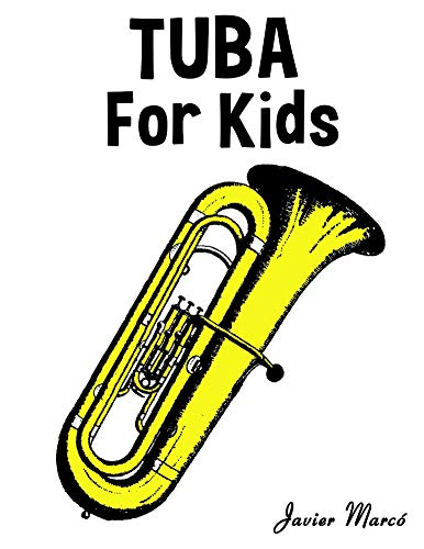 Tuba for Kids: Christmas Carols, Classical Music, Nursery Rhymes, Traditional & Folk Songs!