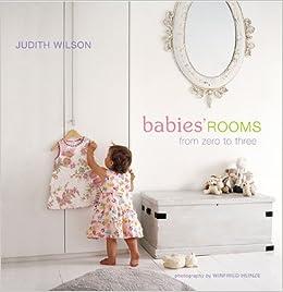 Babiesu0027 Rooms: From Zero To Three: Winfried Heinze: 9781845971465:  Amazon.com: Books