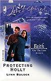 Protecting Holly, Lynn Bulock, 0373872895