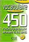 Vocabulaire (450 exercices, niveau intermédiaire) par Gallier
