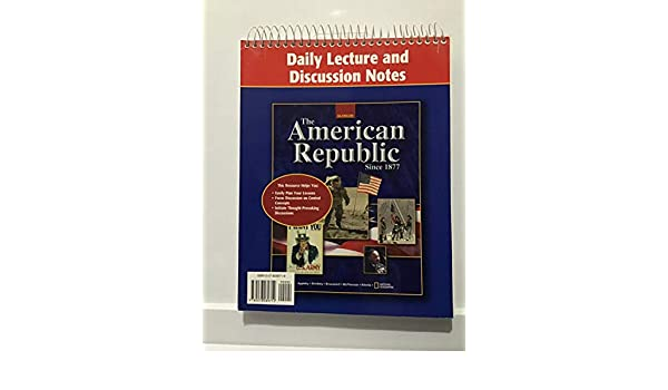 American Republic Since 1877 Daily Lecture And Discussion
