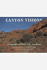 Canyon Visions: Photographs and Pastels of the Texas Plains Hardcover