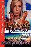 Her Colorado Dreams, Melody Snow Monroe, 1622422929