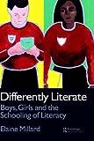 Differently Literate, Elaine Millard, 0750706600