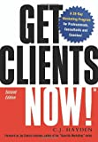 img - for Get Clients Now!(TM): A 28-Day Marketing Program for Professionals, Consultants, book / textbook / text book