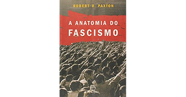 A Anatomia do Fascismo: Robert O. Paxton: Amazon.com.mx: Libros