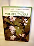 img - for Pioneering With Wildflowers book / textbook / text book