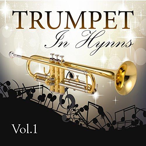 Trumpet In Hymns, Vol. 1 ()