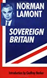 Sovereign Britain, Norman Lamont, 0715627007