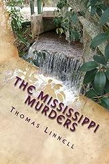 The Mississippi Murders (Thomas Gunn) (Volume 1) by Mr. Thomas A Linnell Jr (2014-05-19) Paperback