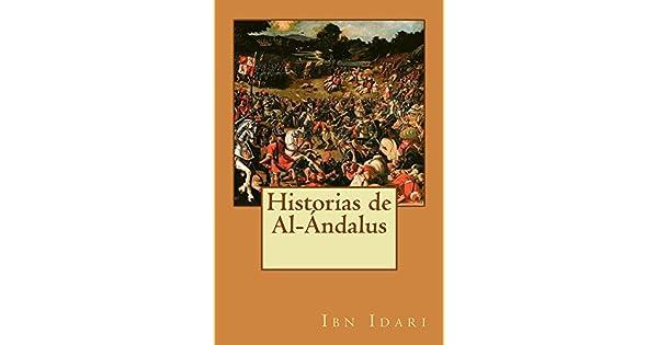 Amazon.com.br eBooks Kindle: Historias de Al-Ándalus (Spanish Edition), Ibn Idari, Francisco Fernández González