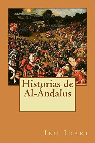 Amazon.com.br eBooks Kindle: Historias de Al-Ándalus (Spanish Edition), Ibn Idari, Francisco Fernández González