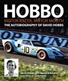 img - for Hobbo: The Autobiography of David Hobbs: Motor Racer, Motor Mouth book / textbook / text book