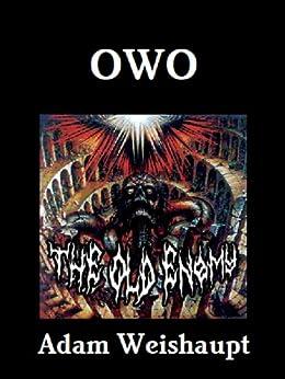OWO (The Anti-Elite Series Book 5) by [Weishaupt, Adam]