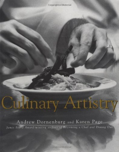 Culinary Artistry 1st (first) Edition by Dornenburg, Andrew, Page, Karen published by Wiley (1996) Roughcut