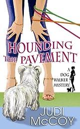 Hounding the Pavement: An Ellie Engleman, Dog Walker Mystery