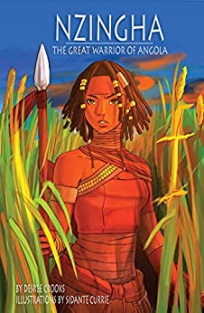 Nzingha: The Great Warrior of Angola by [Crooks, Desree]