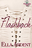 Flashback: An Erotic Romance in Nine Installments (The Plume Book 7)