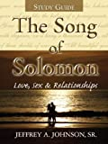 The Song of Solomon Study Guide, Sr. Johnson, 1602665281