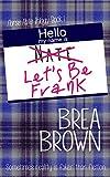 Let's Be Frank (Nurse Nate Trilogy Book 1)