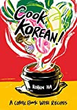 """Cook Korean! - A Comic Book with Recipes"" av Robin Ha"