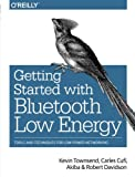 Getting Started with Bluetooth Low Energy.