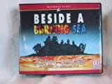 img - for Beside a Burning Sea by John Shors Unabridged CD Audiobook book / textbook / text book
