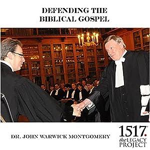 Defending the Biblical Gospel Lecture