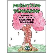 Forgetting Tomorrow