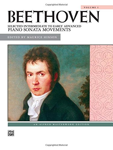 Beethoven -- Selected Intermediate To Early Advanced Piano Sonata Movements, Vol 1 (Alfred Masterwork Library)