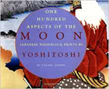 One Hundred Aspects of the Moon: Japanese Woodblock Prints